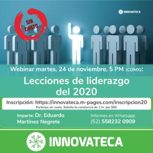 Webinar Innovateca Lecciones de Liderazgo 2020. 24nov20