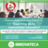 Webinar Innovateca 19ene21. Coaching Educativo B
