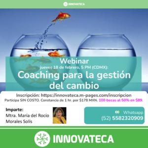 Webinar Innovateca: Coaching para la gestión del cambio