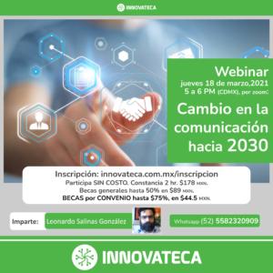 Webinar Innovateca 18mar21. Comunicación